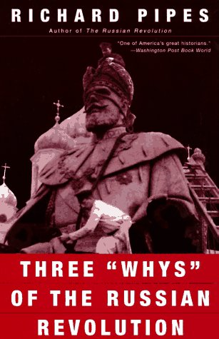 Three Whys of the Russian Revolution  N/A edition cover