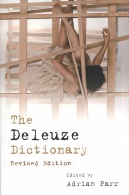Deleuze Dictionary  2nd 2010 (Revised) 9780748641468 Front Cover