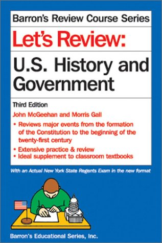 Let's Review : U. S. History and Government 3rd 2001 9780764113468 Front Cover