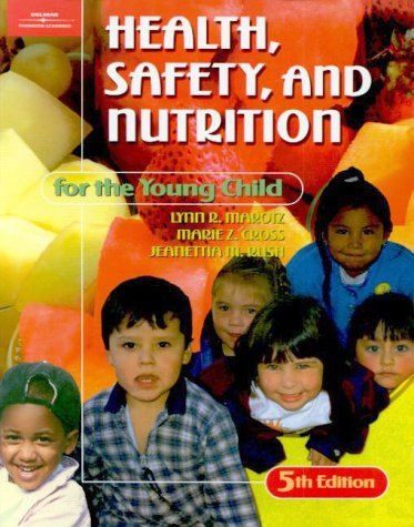 Health, Safety, and Nutrition for the Young Child  5th 2001 (Revised) 9780766809468 Front Cover