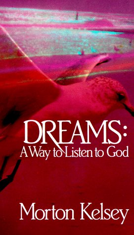 Dreams : A Way to Listen to God N/A edition cover