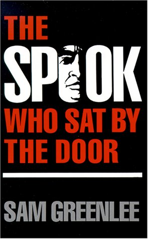 Spook Who Sat by the Door   1969 (Reprint) edition cover