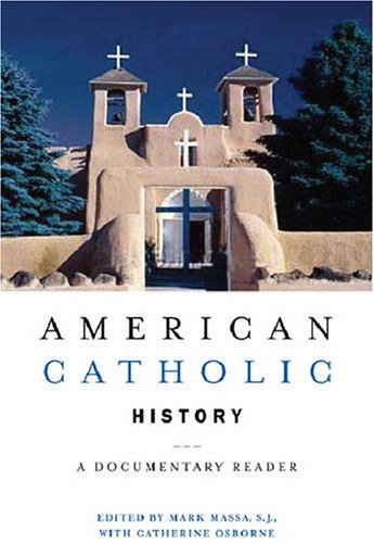 American Catholic History A Documentary Reader  2008 edition cover