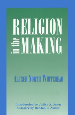 Religion in the Making  2nd (Revised) 9780823216468 Front Cover
