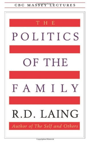 Politics of the Family  N/A 9780887845468 Front Cover