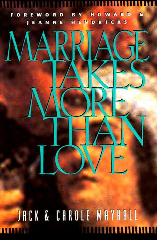 Marriage Takes More Than Love  Revised edition cover