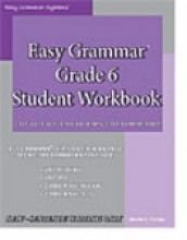 Easy Grammar Grade 6 Student Workbook   2006 edition cover