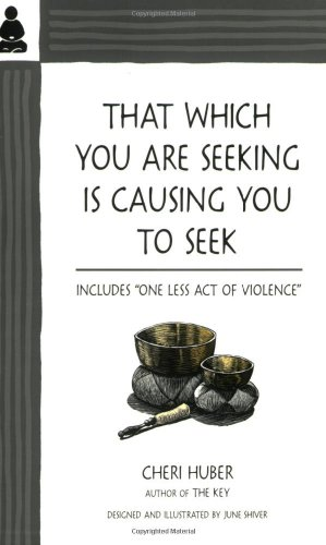 That Which You Are Seeking Is Causing You to Seek  N/A edition cover
