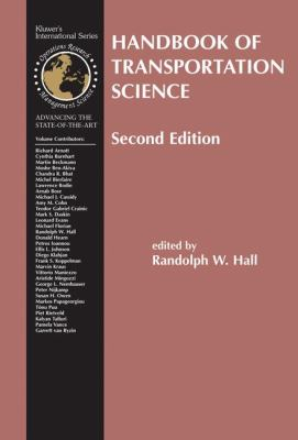 Handbook of Transportation Science  2nd 2003 (Revised) 9781402072468 Front Cover
