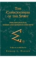 The Consciousness of the Spirit: Philosychology: Edisms and Edimous Concepts  2012 edition cover