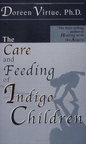 Care and Feeding of Indigo Children   2001 edition cover