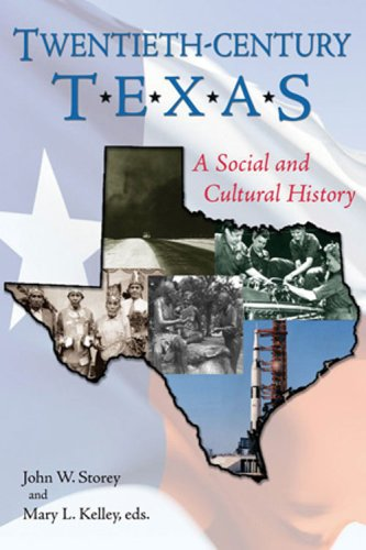 Twentieth-Century Texas A Social and Cultural History  2008 edition cover