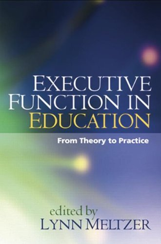 Executive Function in Education From Theory to Practice  2007 edition cover