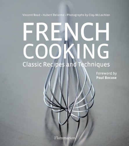 French Cooking Classic Recipes and Techniques  2010 9782080301468 Front Cover