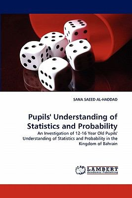 Pupil's Understanding of Statistics and Probability  N/A 9783838387468 Front Cover