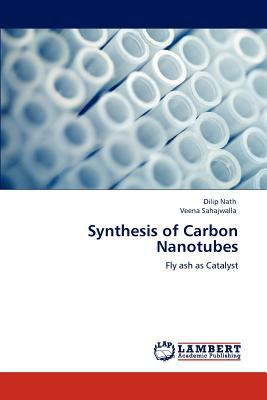 Synthesis of Carbon Nanotubes N/A 9783843323468 Front Cover