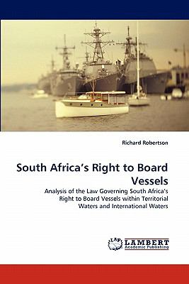 South Africa's Right to Board Vessels N/A 9783843352468 Front Cover