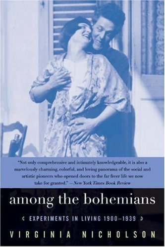 Among the Bohemians Experiments in Living 1900-1939 N/A edition cover