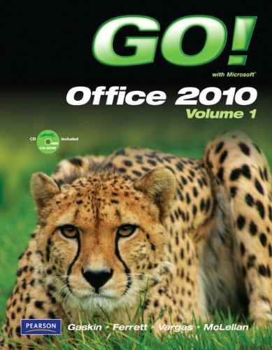 Go! with Microsoft Office 2010   2011 (Revised) 9780132454469 Front Cover