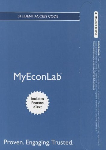 NEW MyEconLab with Pearson EText -- Access Card -- for Essential Foundations of Economics  6th 2013 edition cover