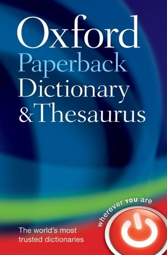 Oxford Paperback Dictionary and Thesaurus  3rd 2009 edition cover
