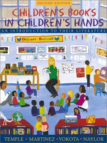 Children's Books in Children's Hands An Introduction to Their Literature 2nd 2002 edition cover