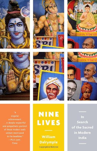 Nine Lives In Search of the Sacred in Modern India N/A edition cover