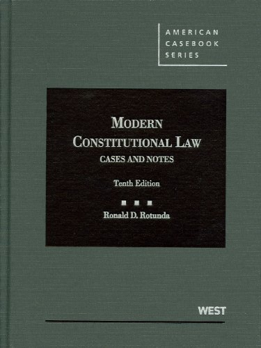 Modern Constitutional Law Cases and Notes 10th 2012 (Revised) edition cover