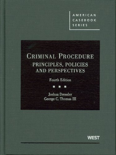 Criminal Procedure Principles, Policies and Perspectives, 4th 4th 2010 (Revised) edition cover