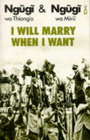 I Will Marry When I Want   1982 edition cover