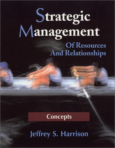 Strategic Management Of Resources and Relationships  2003 edition cover