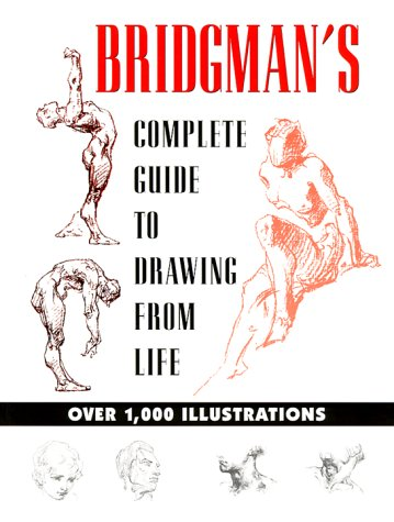 Bridgman's Complete Guide to Drawing from Life   2000 (Reprint) edition cover
