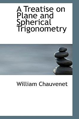 A Treatise on Plane and Spherical Trigonometry:   2008 edition cover