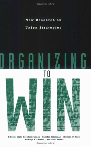 Organizing to Win New Research on Union Strategies  1998 edition cover