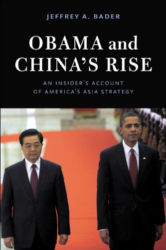 Obama and China's Rise An Insider's Account of America's Asia Strategy  2012 edition cover