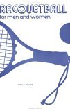 Racquetball for Men and Women N/A 9780875632469 Front Cover