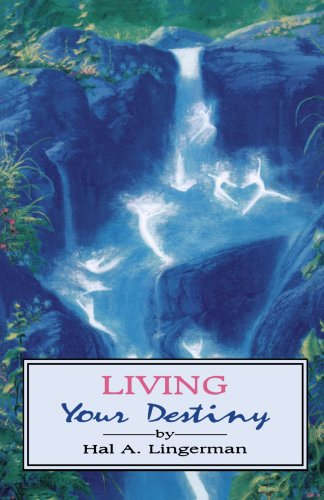 Living Your Destiny   1992 9780877287469 Front Cover