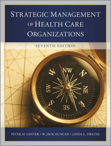 Strategic Management of Health Care Organizations  7th 2013 edition cover
