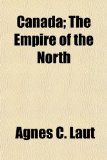 Canada; the Empire of the North  N/A edition cover