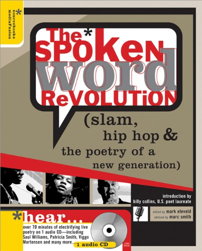 Spoken Word Revolution Slam, Hip Hop and the Poetry of a New Generation  2005 edition cover