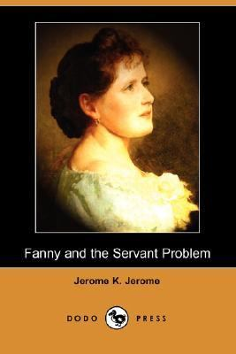 Fanny and the Servant Problem  N/A 9781406527469 Front Cover