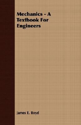 Mechanics - a Textbook for Engineers  N/A 9781406725469 Front Cover
