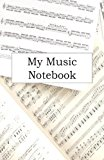 My Music Notebook  N/A 9781491226469 Front Cover