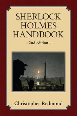 Sherlock Holmes Handbook Second Edition 2nd 2009 9781554884469 Front Cover