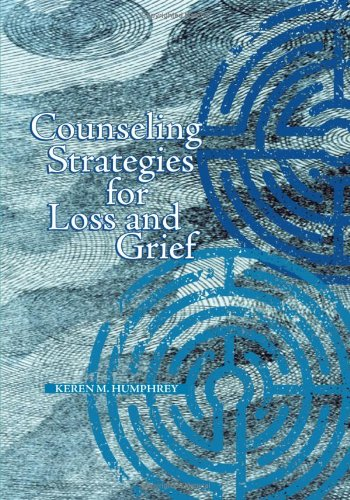 Counseling Strategies for Loss and Grief   2009 edition cover