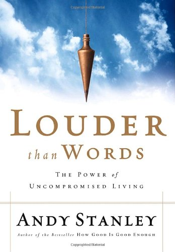 Louder Than Words The Power of Uncompromised Living  2004 edition cover