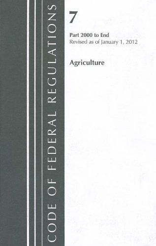 Code of Federal Regulations, Title 07: Parts 2000-end Farmers Home Administration, Revised 1/12  2012 edition cover