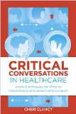 Critical Conversations Scripts and Techniques for Effective Interprofessional and Patient Communication  2014 edition cover