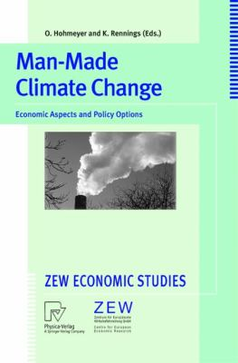 Man-Made Climate Change Economic Aspects and Policy Options  1999 9783790811469 Front Cover