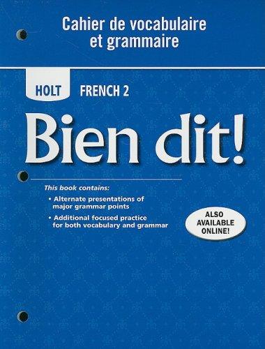 Holt Bien Dit!, Level 2 Cahier de Vocabulaire et Grammaire  2007 9780030882470 Front Cover
